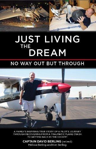 Just Living the Dream: Captain David Berling (retired)