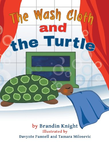 The Wash Cloth and the Turtle: Deidre Denise Knight