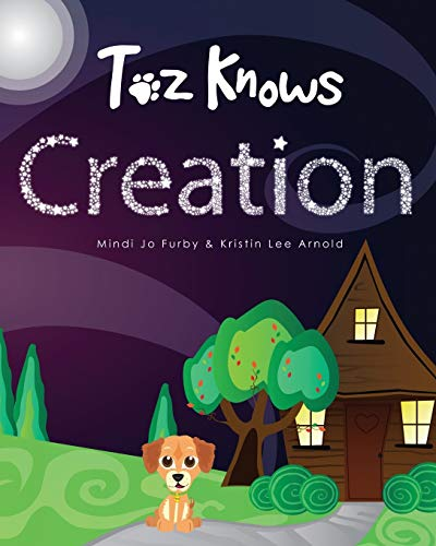 9780989309806: Toz Knows Creation