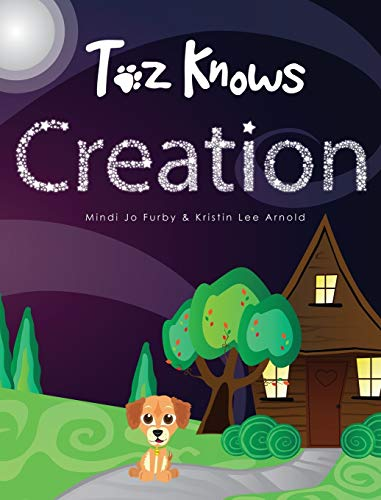 9780989309813: Toz Knows Creation