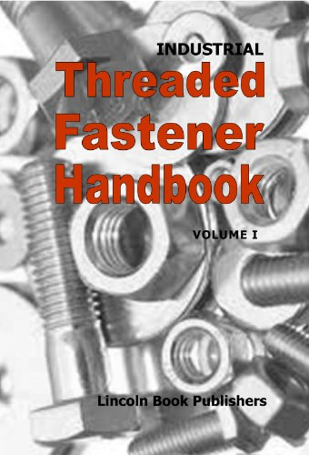 9780989310215: Industrial Threaded Fastener Handbook
