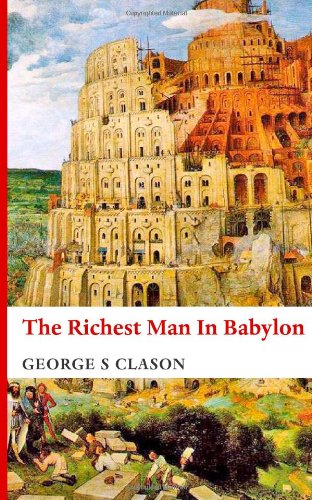 9780989312059: The Richest Man in Babylon
