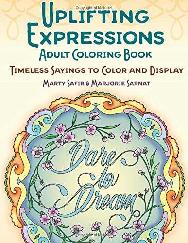 9780989318914: Uplifting Expressions Adult Coloring Book: Timeless Sayings to Color and Display