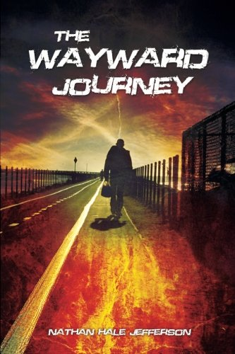 9780989319904: The Wayward Journey (Volume 1)