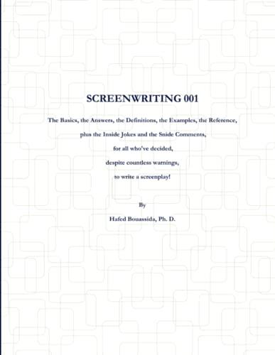 9780989326926: Screenwriting 001