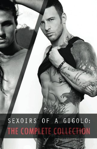 9780989330091: Sexoirs of a Gigolo: Complete Collection