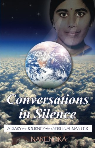 9780989331203: Conversations In Silence: A Diary of a Journey with a Spiritual Master