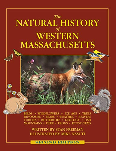 9780989333306: The Natural History of Western Massachusetts - Second edition