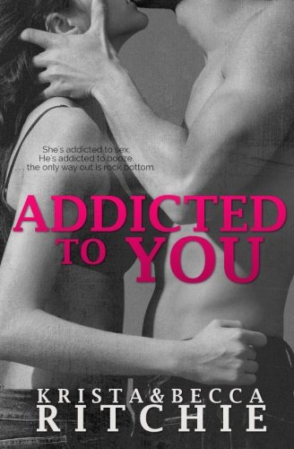 9780989339216: Addicted to You (Volume 1)