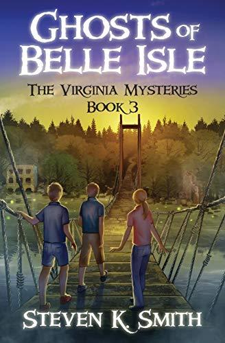 9780989341486: Ghosts of Belle Isle: Volume 3 (The Virginia Mysteries)