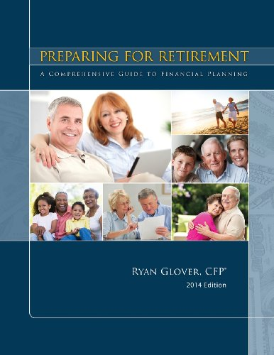 9780989341806: Preparing for Retirement: A Comprehensive Guide to Financial Planning