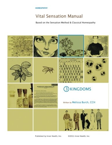 9780989342933: Vital Sensation Manual Unit 3: Kingdoms: Based on the Sensation Method & Classical Homeopathy (Volume 3)