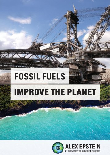 9780989344807: Fossil Fuels Improve the Planet