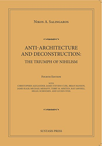 9780989346924: Anti-Architecture and Deconstruction: The Triumph of Nihilism