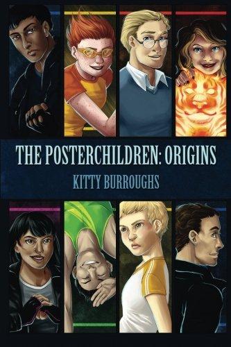 9780989355902: The Posterchildren: Origins (Volume 1)