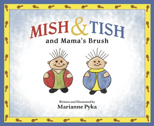 9780989356107: Mish & Tish and Mama's Brush