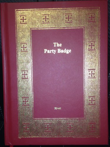9780989364607: The Party Badge