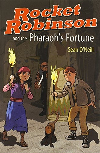 Rocket Robinson and the Pharaoh's Fortune: O'Neill, Sean