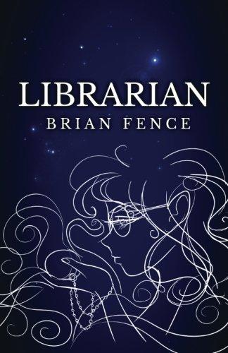 9780989366304: Librarian (Lenna's Arc) (Volume 1)