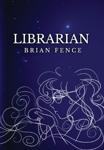 9780989366311: Librarian (Lenna's Arc)