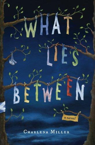 9780989369725: What Lies Between