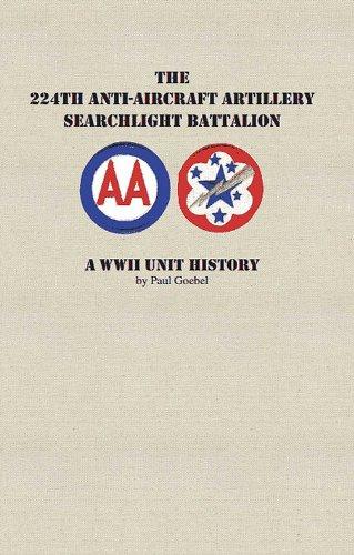 224th Anti-aircraft Artillery Searchlight Battalion, A WWII Unit History: Goebel, Paul