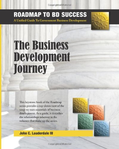 9780989370806: The Business Development Journey (The Roadmap To BD Success) (Volume 1)