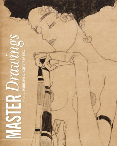 Master Drawings: From the Collection of the Minneapolis Institute of Arts: McGarry, Rachel, ...