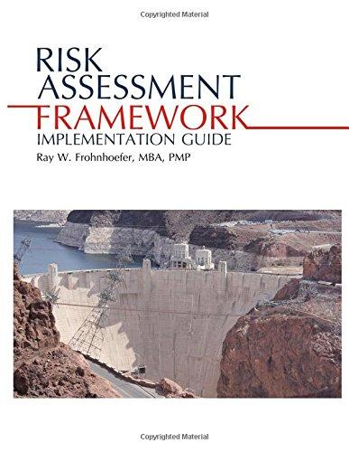 Risk Assessment Framework Implementation Guide: Frohnhoefer, Ray W