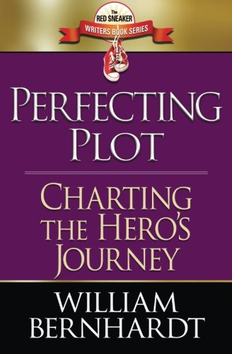 9780989378925: Perfecting Plot: Charting the Hero's Journey (Red Sneaker Writers Book Series) (Volume 3)