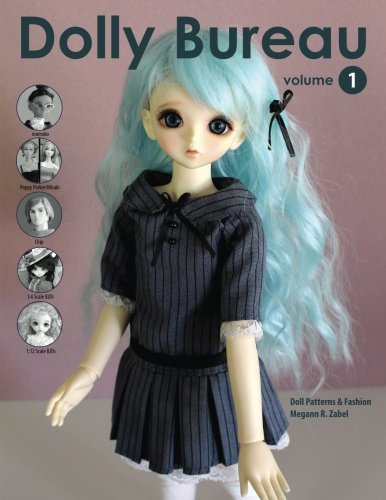 9780989384100: Dolly Bureau: Doll Patterns and Fashion