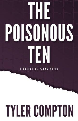 9780989384506: The Poisonous Ten: 1