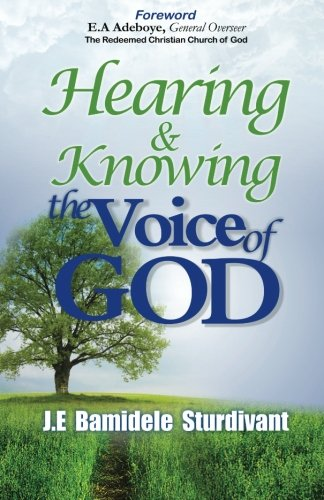 9780989387316: Hearing & Knowing the Voice of God