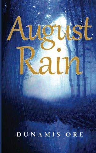 9780989387330: August Rain