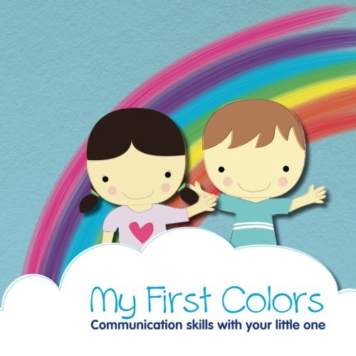9780989388504: My First Colors: Signing Colors with Your Baby