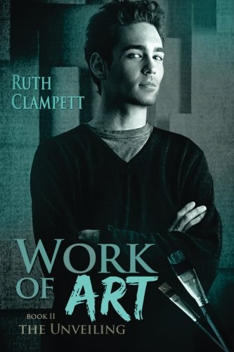 Work of Art~Book 2 The Unveiling: Clampett, Ruth