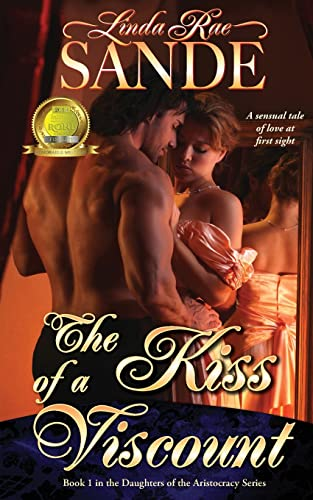 9780989397391: The Kiss of a Viscount (The Daughters of the Aristocracy) (Volume 1)