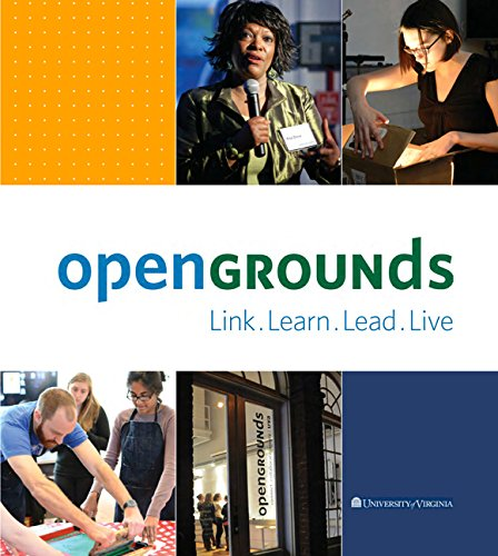 Link, Learn, Lead, Live: Opengrounds at the: OpenGrounds