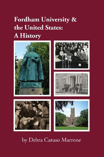Fordham University & the United States: A History: Caruso Marrone, Debra J.