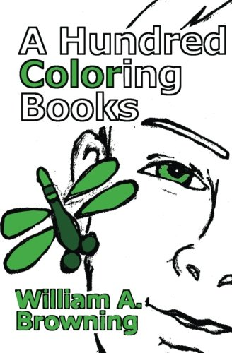 9780989401913: A Hundred Coloring Books