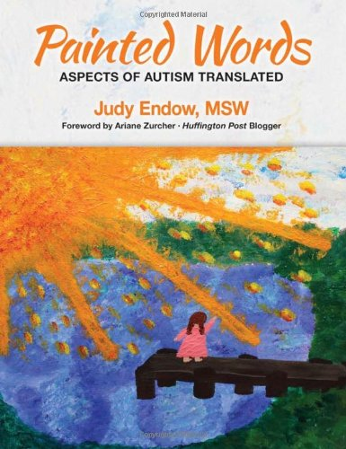 9780989402514: Painted Words: Aspects of Autism Translated