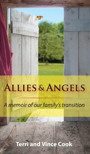 Allies & Angels: A Memoir of Our Family's Transition: Terri Cook