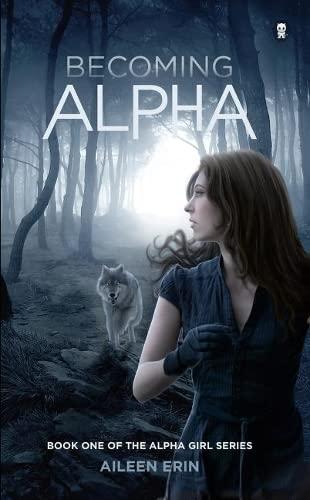 9780989405034: Becoming Alpha