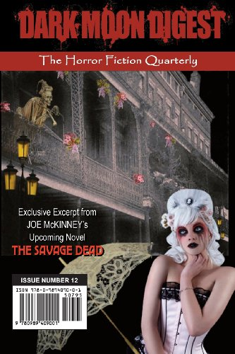 9780989409001: Dark Moon Digest - Issue #12: The Horror Fiction Quarterly