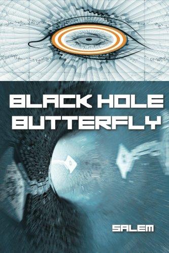 Black Hole Butterfly: Salem