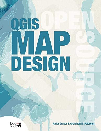 9780989421751: QGIS Map Design