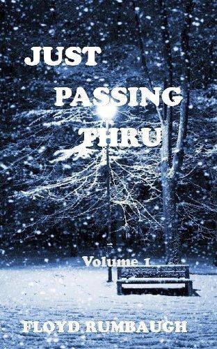 9780989422253: Just Passing Thru Series (Just Passing Thru)
