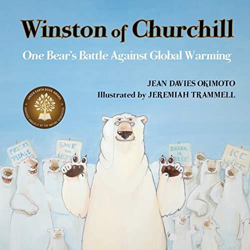 9780989429108: Winston of Churchill: One Bear's Battle Against Global Warming