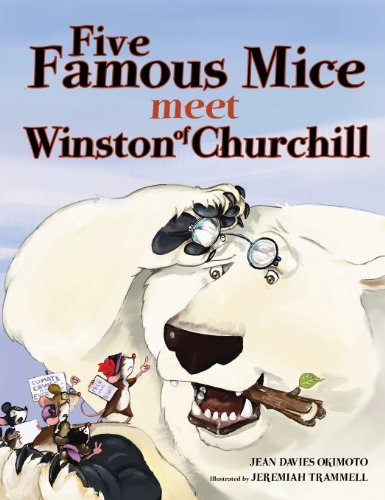 Five Famous Mice Meet Winston of Churchill: Okimoto, Jean Davies