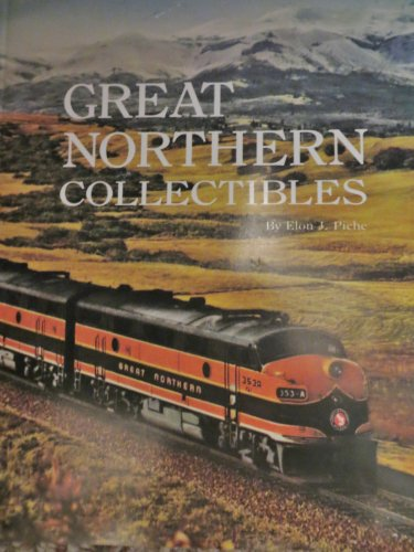 9780989432719: Great Northern Collectibles